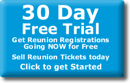 30 Day Free Trial online Reunion Tickets Sales using your own PayPal Account
