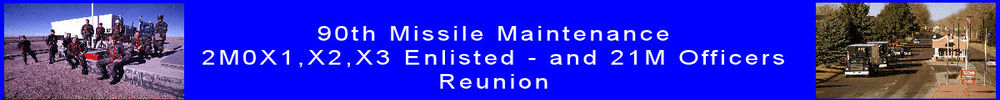 90th ICBM Missile Maintainers Reunion